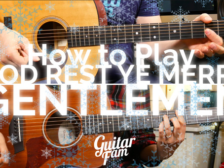 "How to Play ""God Rest Ye Merry Gentlemen"" - Guitar Lesson"