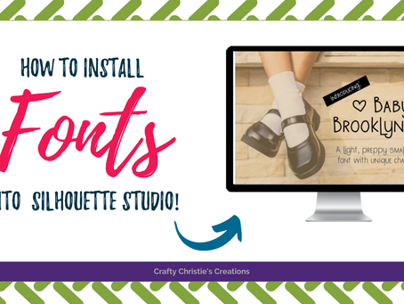 How to Install Fonts in Silhouette Studio