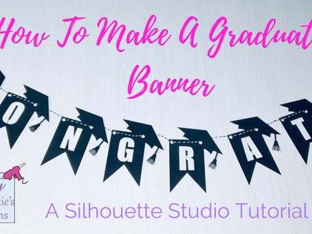 How to make a graduation banner in Silhouette Studio