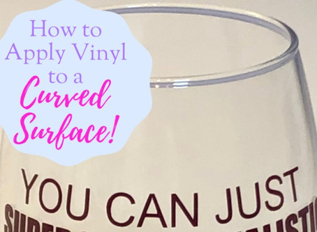 How to apply vinyl to a curved surface