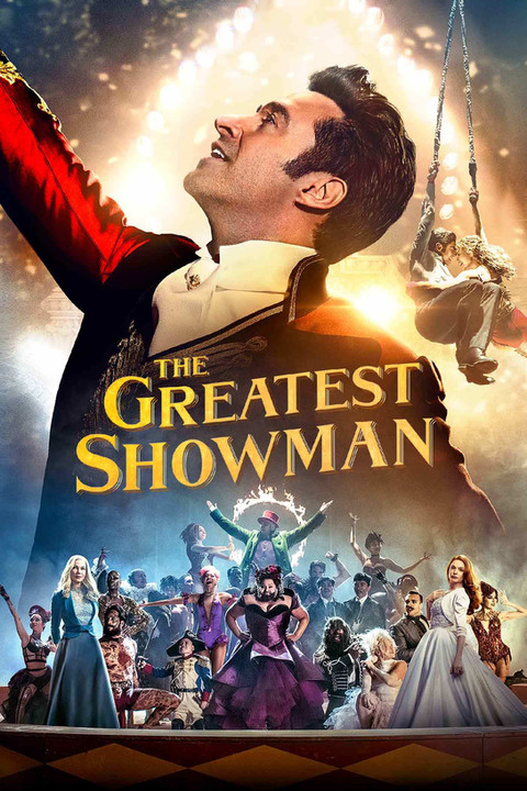 Movie Rewatch Review: The Greatest Showman