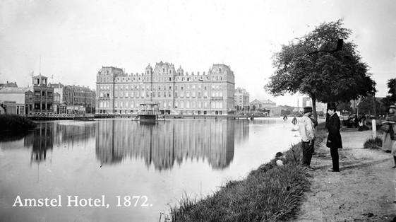 Amstel Hotel, 1872.