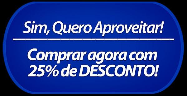 BOTAO-25%-DE-DESCONTO---SITE.jpg
