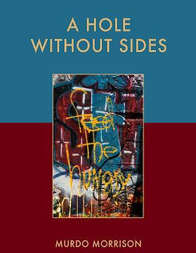 Cover of A Hole Without Sides. Cover image and design: Jean Morrison-Phillips.