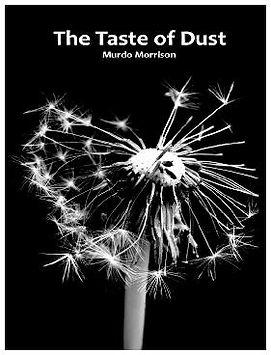 Cover of The Taste of Dust. Cover image: Don Morrison.