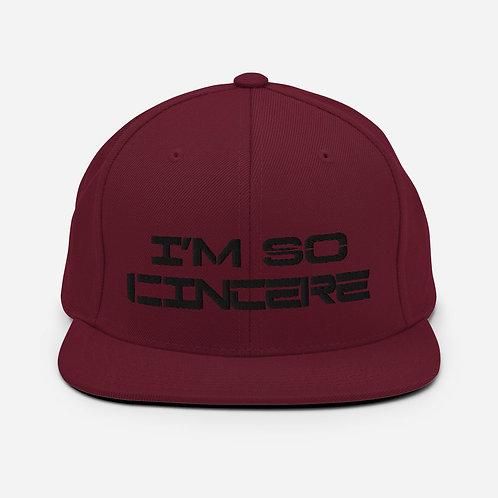 ImSoCincere Snapback Hat