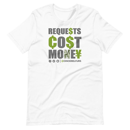 Requests Cost Money Tee 2