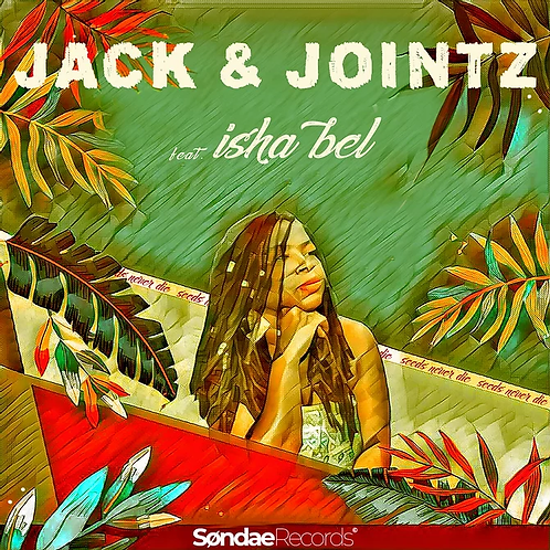 Jack & Jointz feat. Isha Bel
