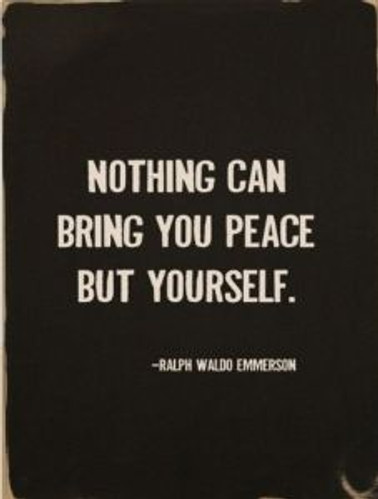 noting can bring you peace but youself