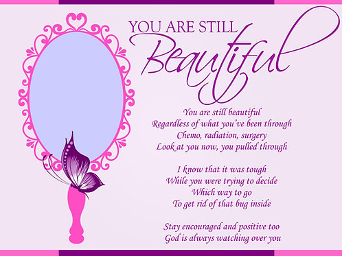 You Are Still Beautiful
