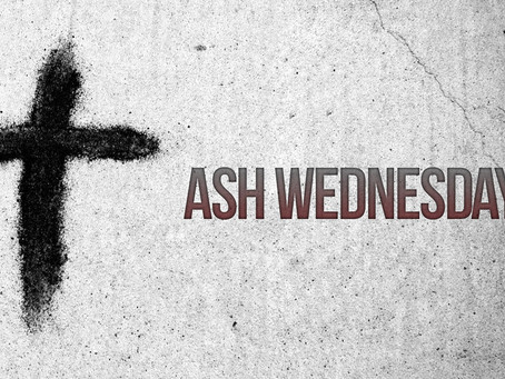 Lent? Ash Wednesday? What are these things?
