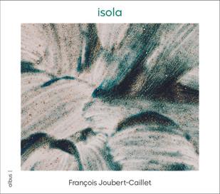 Isola - François Joubert-Caillet