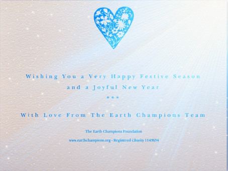Seasons Greetings From The Earth Champions Foundation