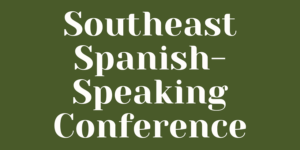 2021 Southeast Spanish-speaking Fall Conference