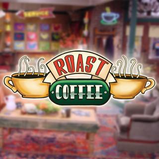 Roast Coffee - Friends TV