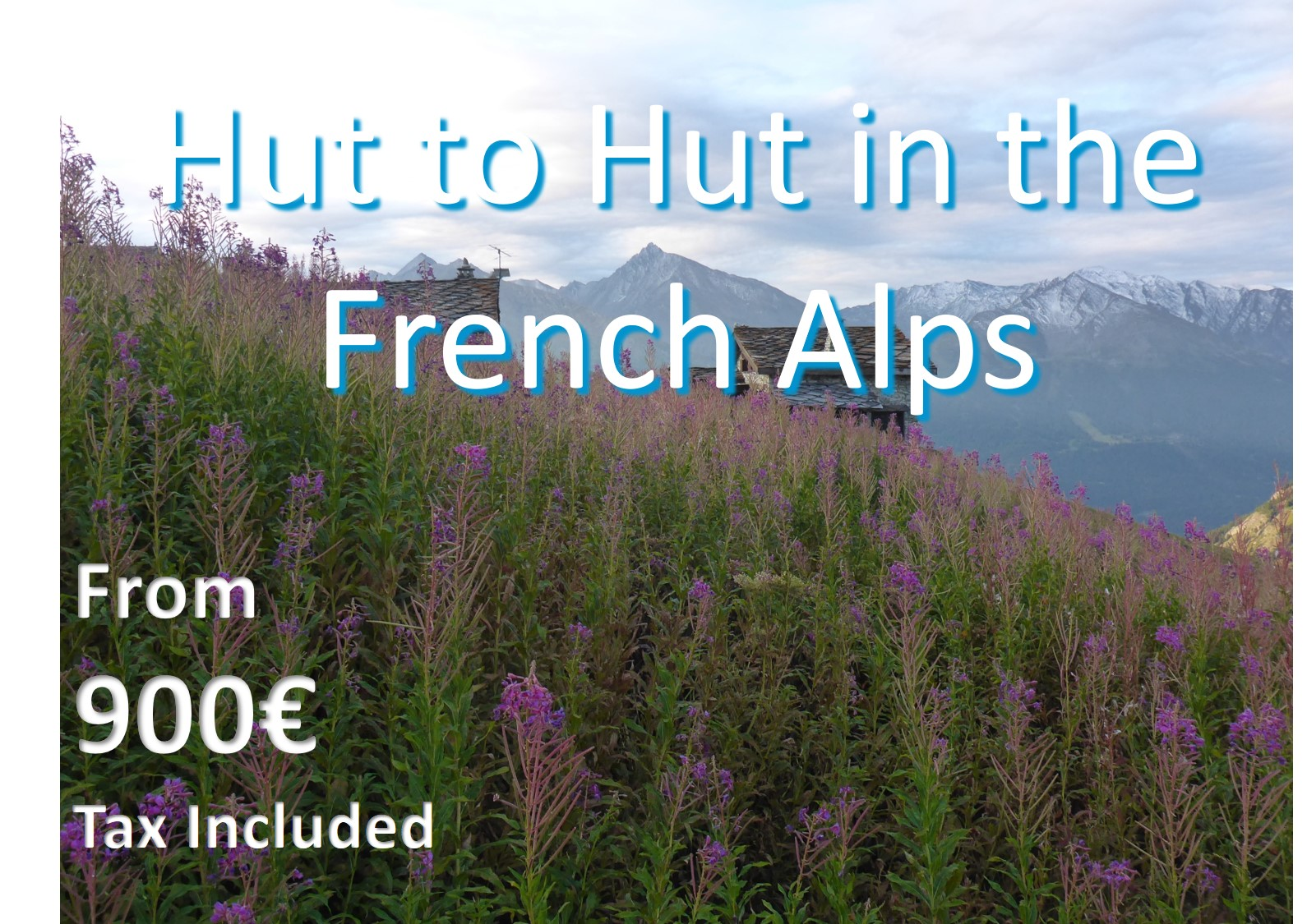 Hut to Hut in the French Alps
