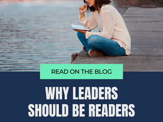 Why Leaders Should be Readers