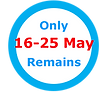 ENG only 16-25 May Remains.png