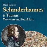 Schinderhannes in Taunus,, Wetterau und Frankfurt