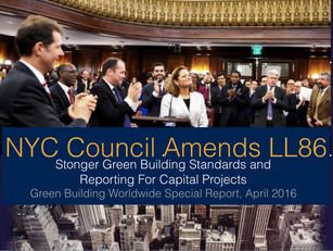 New York City's recent LL86 Amendments are Game Changers for the City's Capital Projects.