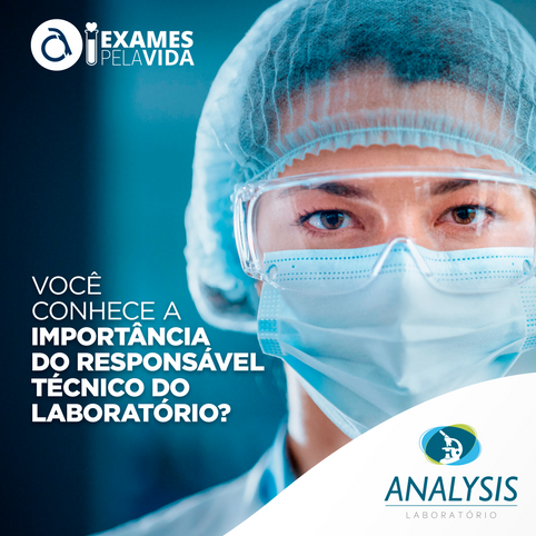Você sabe a importancia do responsável técnico do laboratório?