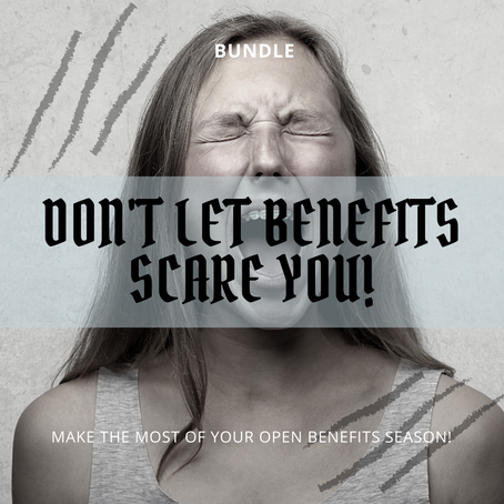 Don't Let Benefits Scare You