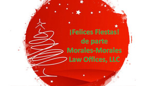 Felices Fiestas de parte de Morales-Morales Law Offices, LLC