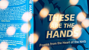 Book Review: These Are The Hands: Poems from the Heart of the NHS. (Part One)