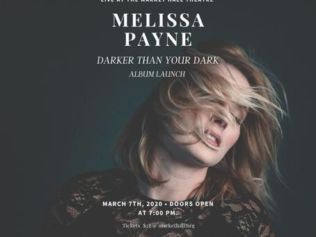 """MELISSA PAYNE """"DARKER THAN YOUR DARK"""" ALBUM RELEASE"""