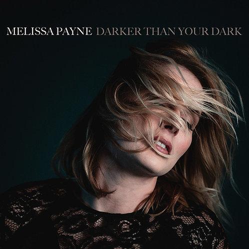 Melissa Payne - Darker Than Your Dark CD