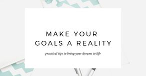 5 Tips to Make Your Goals a Reality