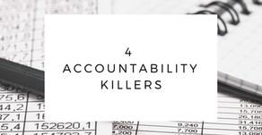 Four Accountability Killers