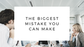 The Biggest Mistake You Can Make