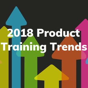 2018 Product Training Trends