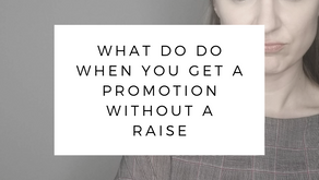 What To Do When You Get a Promotion Without a Raise