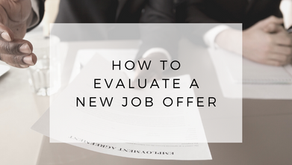 How to Evaluate a Job Offer