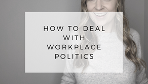 How to Deal with Workplace Politics