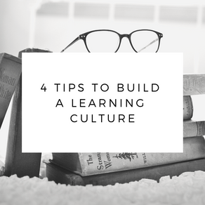 4 Tips to Build a Learning Culture