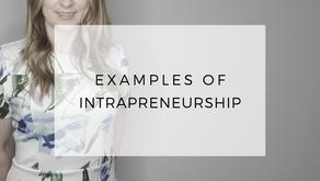Intrapreneurship Examples