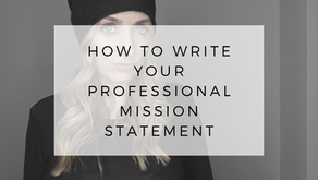 Create Your Professional Mission Statement