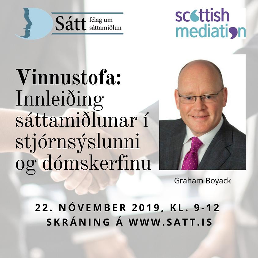 Vinnustofa: Innleiðing sáttamiðlunar í stjórnsýslu og dómskerfinu