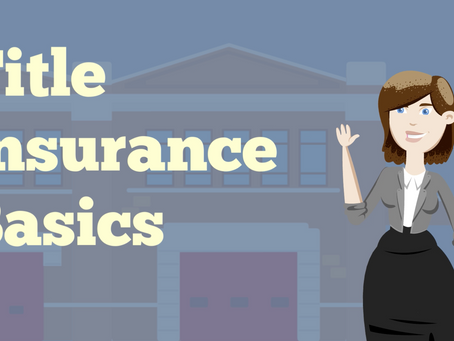 Title Insurance Basics