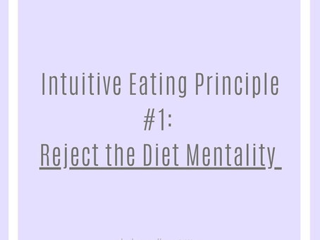 Intuitive Eating Principle #1: Reject the Diet Mentality