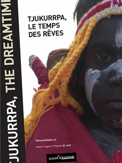 TJUKURRPA, THE DREAMTIME