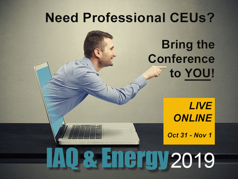 IAQschool.online Teams up with Healthy Indoors Magazine to Live-Stream the IAQ & Energy 2019 Con