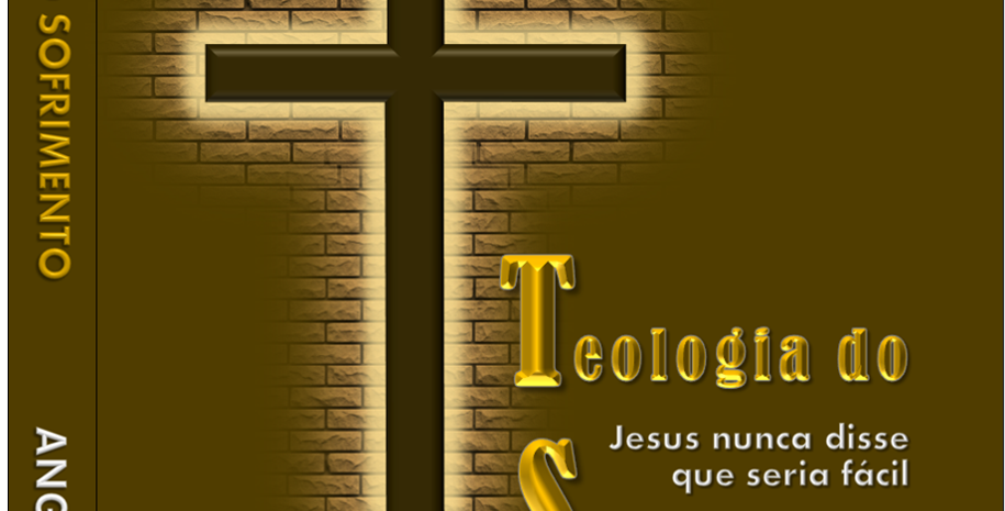 TEOLOGIA DO SOFRIMENTO