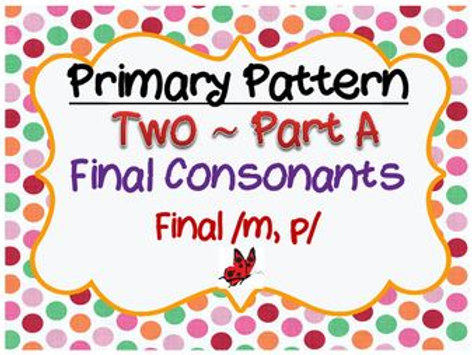 CYCLES: Pattern Two - Final Consonants Part A