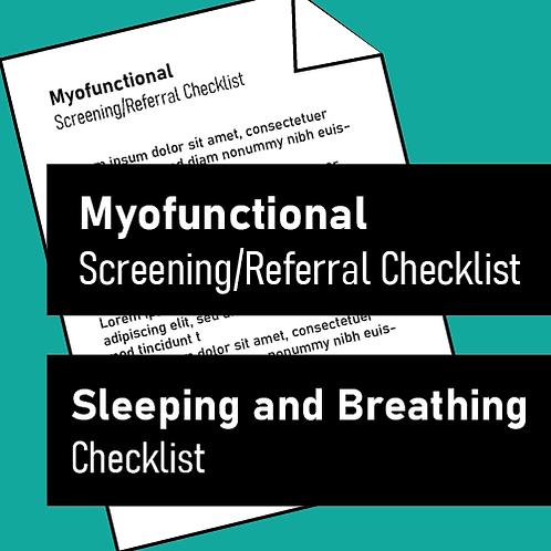 EDITABLE Myofunctional Screening/Referral Checklist and Sleeping and Breathing C
