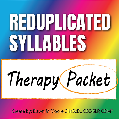 Reduplicated Syllables Therapy Packet