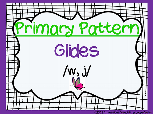 CYCLES: Patter Three- Glides /w, j/